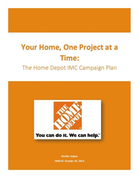 home depot service plan home depot integrated marketing caign plan for imc 610