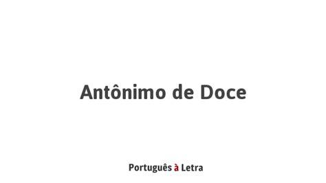 antonimo de doce portugues  letra