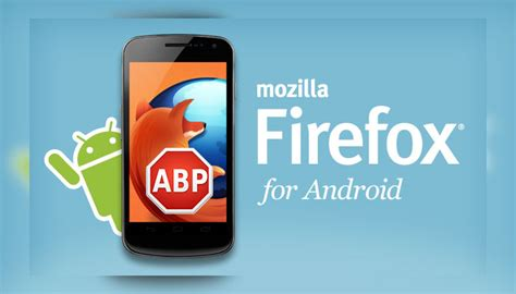 adblock firefox mobile android ad blocker how to block ads on android smartphones