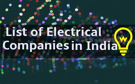 top list of electrical companies in india engineering hint