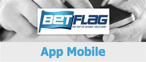betflag mobile betflag mobile app android e iphone con file apk