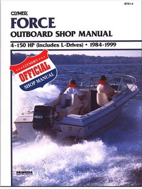 Force Outboard Repair Manual 4 150 Hp 1984 1999