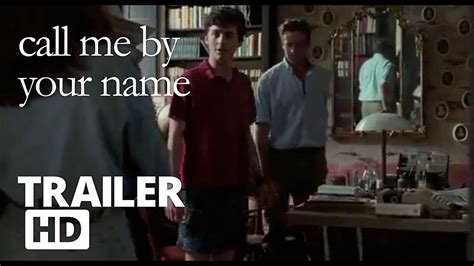 movie trailers call me by your name by armie hammer call me by your name new clip doovi