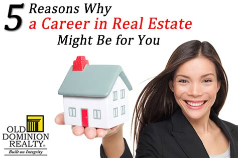 become a realtor 5 reasons why a career in real estate might be for you