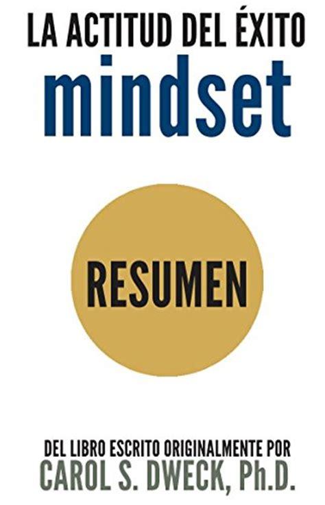 libro mindset updated edition epub la actitud del 201 xito mindset resumen del libro escrito originalmente por carol dweck