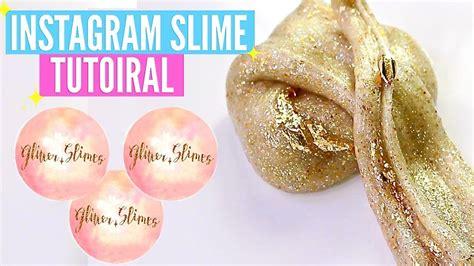 famous instagram slime recipes tutorials how to make glitter slimes famous instagram slime recipes tutorials