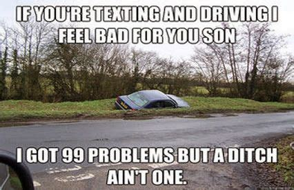 youre texting  driving  feel bad   son