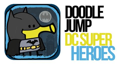 doodle jump dc superheroes cheats iphone and doodle jump dc heroes review