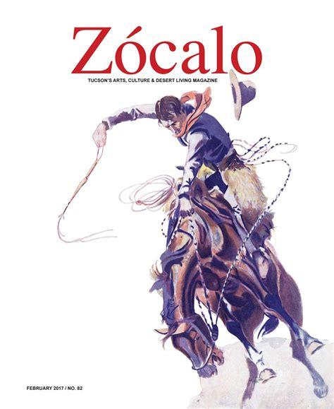 zocalo magazine february   zocalo magazine issuu