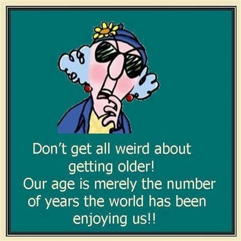 Happy Birthday Humor Quotes Maxine Birthday Quotes Funny