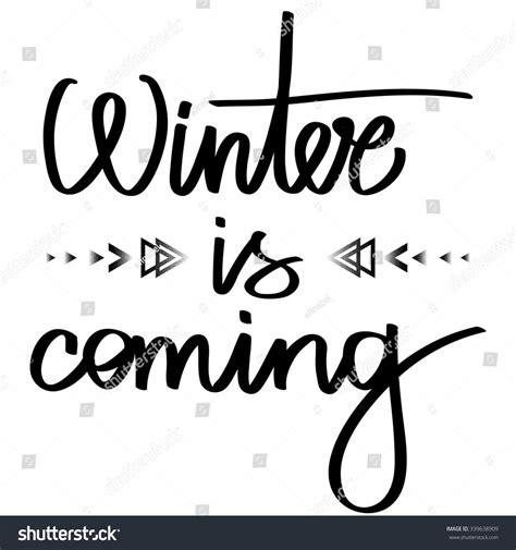Handmade Calligraphy - handmade calligraphy text winter coming poster stock