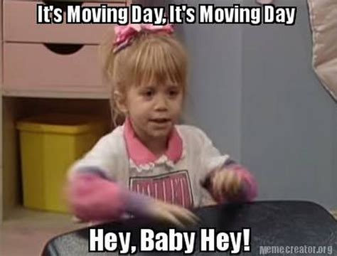 Meme Moving - borrowed heaven it s moving day it s moving day