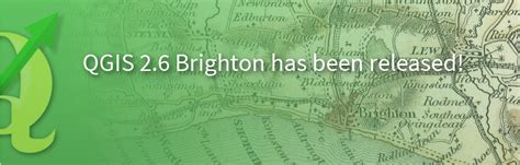 tutorial qgis 2 6 brighton qgis 2 6 brighton released gisblog com