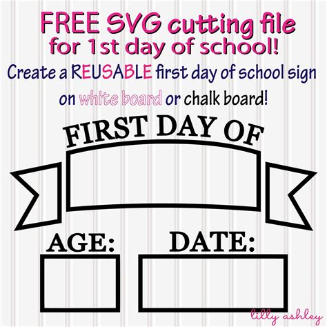 day of school sign template make it create by lillyashley freebie downloads free