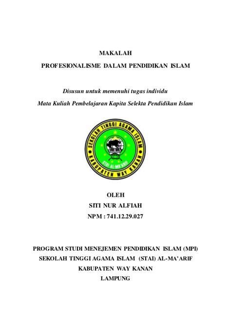 Kapita Selekta Politik Islam makalah kapita selekta profesionalisme dalam pendidikan islam