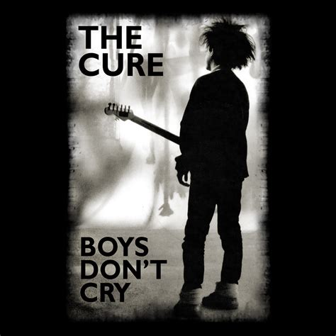 The Cure Boys Dont Cry Shirt bravado boys don t cry vintage the cure t shirt merch