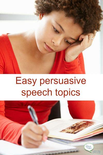 easy persuasive essay 50 easy persuasive speech topics