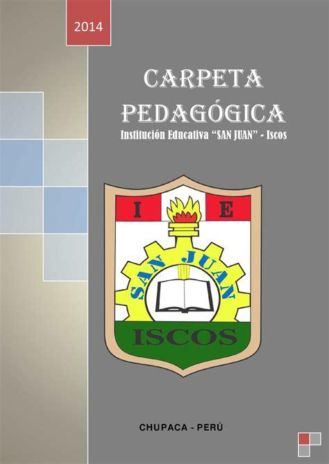 modelo de carpeta pedagogica de educacion secundaria 2016 calam 233 o carpeta pedagogica 2014