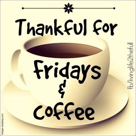 happy friday coffee images and quotes