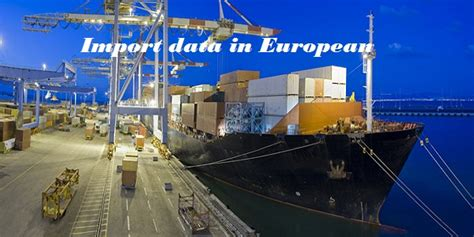 Overall Impor get rapidly increased rate of overall european union yearly imports with import data in european