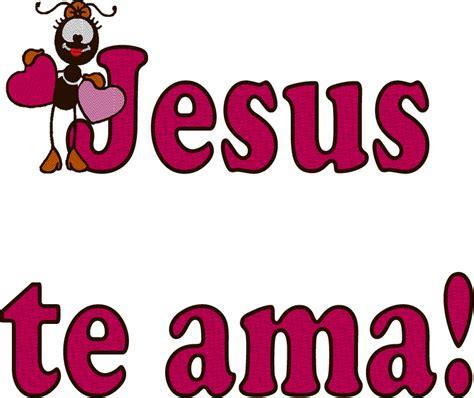 fotos jesus te ama e eu tambem alfabeto decorativo jesus te ama