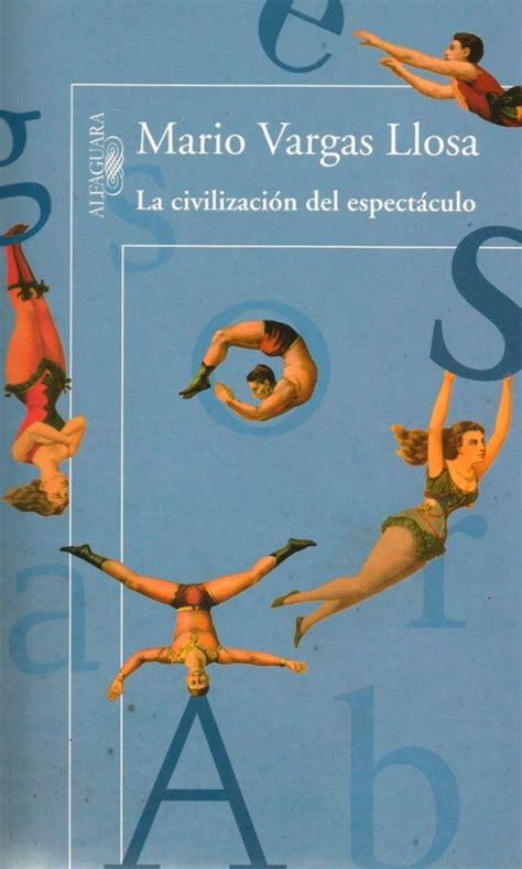 la civilizacion del espectaculo pastoralsj leer la civilizaci 243 n del espect 225 culo