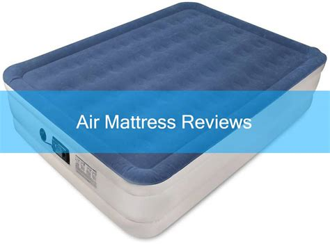 air mattress reviews   top  comparison