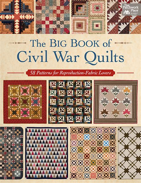 The Patchwork Quilt Book - martingale the big book of civil war quilts print