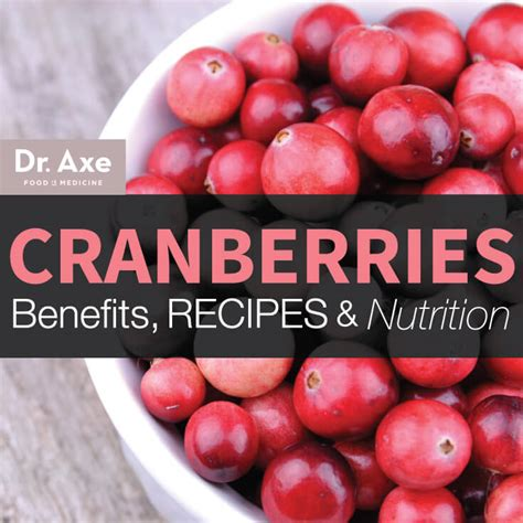 Fitness Barre Cranberry by Cranberries Benefits Recipes Nutrition Facts Dr Axe