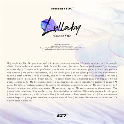 got7 lullaby spanish got7 release korean english chinese and spanish