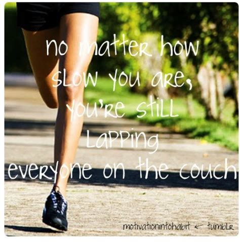 from couch to running lapping everyone on the couch with pictures inspirational