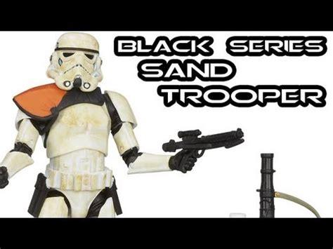 Sandtrooper 6 Inch Figure Black Series Figure 2 wars black series 6 inch sandtrooper figure review