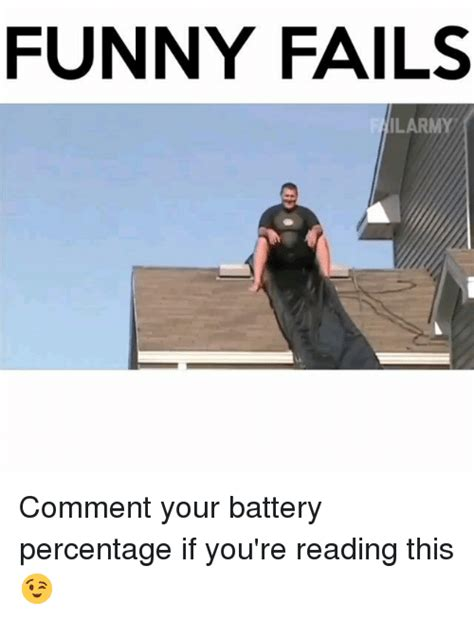 You Re Funny Meme - funny fails ilarmy comment your battery percentage if you
