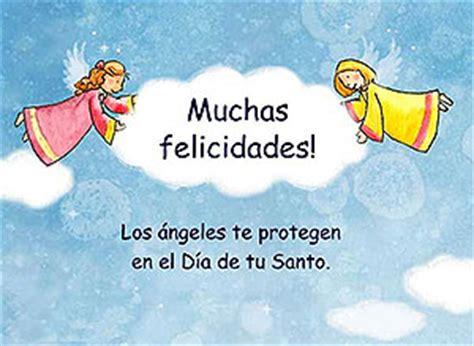 frases para felicitar el dia de tu santo tarjetas animadas de feliz d 237 a de tu santo para enviar y