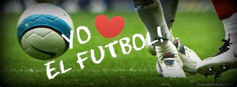 imagenes que digan yo amo el futbol yo amo el futbol