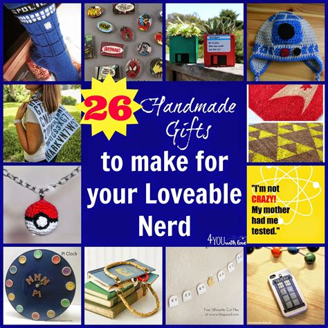 nerdy gifts 26 handmade gifts for the loveable nerds in your 4