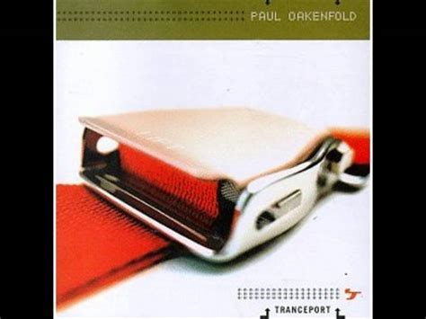 paul oakenfold tranceport album paul oakenfold tranceport full album youtube