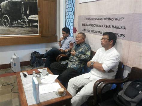 Original Kuhp Dan Penjelasannya presiden keluarkan surpres rancangan kuhp 2015 icjr