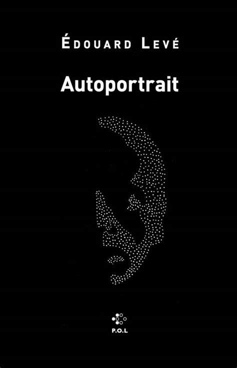 Livre: Autoportrait, Édouard Levé, P.O.L., #formatpoche