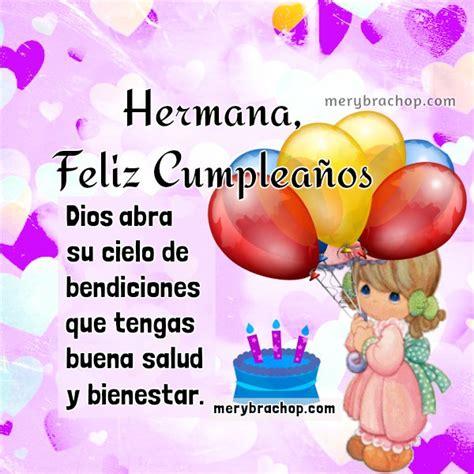 imagenes para desear feliz cumpleaños hermana saludos de cumplea 241 os para una querida hermana entre