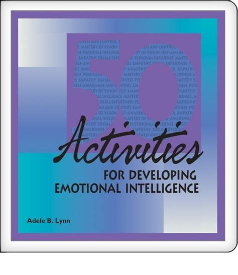 Intel Mba Activities by 50 Activities For Developing Emotional Intelligence Oec 178
