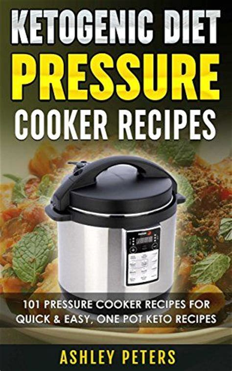 keto power pressure cooker xl recipes cookbook easy low carb weight loss recipes for your power pressure cooker xl books 1000 id 233 es sur le th 232 me diets for weight loss sur