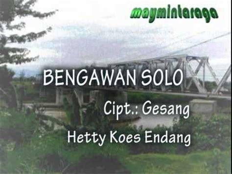 bengawan hetty koes endang bengawan composed by gesang sung by hetty koes