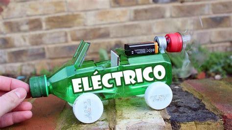 como hacer un auto con una botella plastica c 243 mo hacer un coche el 233 ctrico casero de juguete