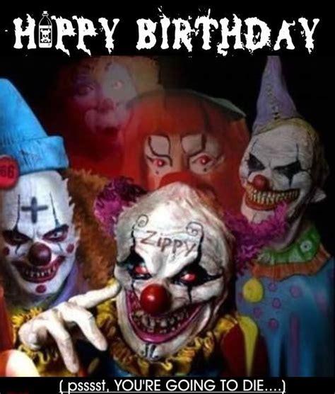 Halloween Birthday Meme - creepy clown birthday cards happy birthday clown