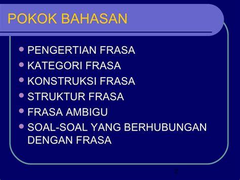 Inti Sari Kata Bhs Indonesia contoh frasa indonesia bro gol 111