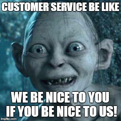 Be Nice Meme - gollum meme imgflip