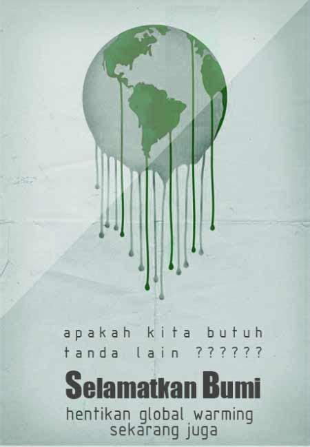 membuat poster global warming dengan photoshop 50 contoh poster dan slogan pemanasan global global