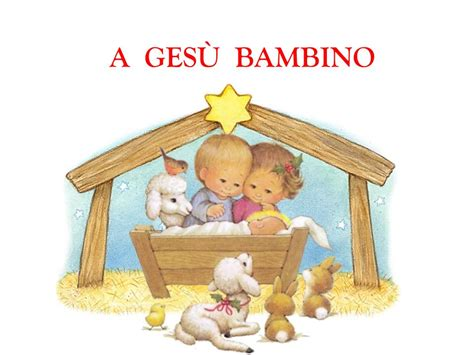 Di Gesù Bambino by A Ges 217 Bambino Ppt Scaricare