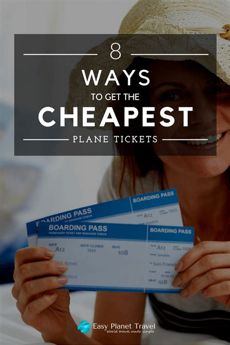 8 ways to get the cheapest plane tickets easy planet travel